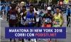 New York City Marathon: da oggi aperte le iscrizioni dirette ed alla lotteria